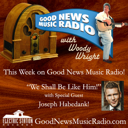 Good News Music with Woody Wright