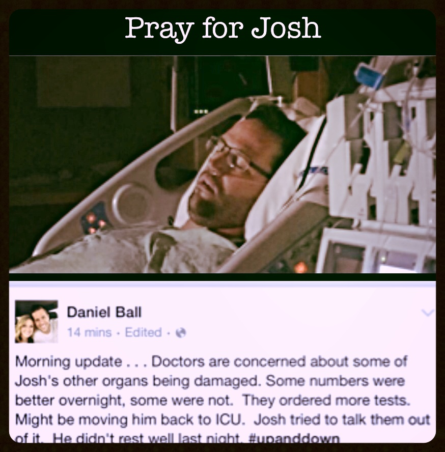 Josh needs our prayers.