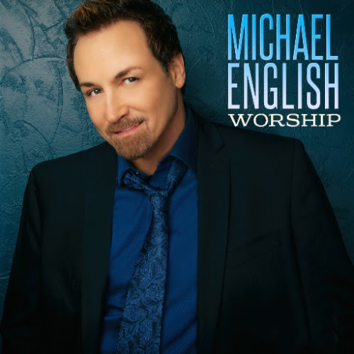 Michael English Releases New Worship Project