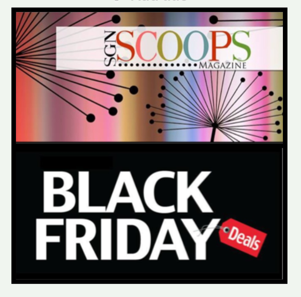 Black Friday at SGNScoops.com