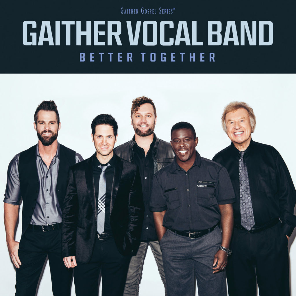 The Legendary Gaither Vocal Band Garners 2017 GRAMMY® Award Nomination
