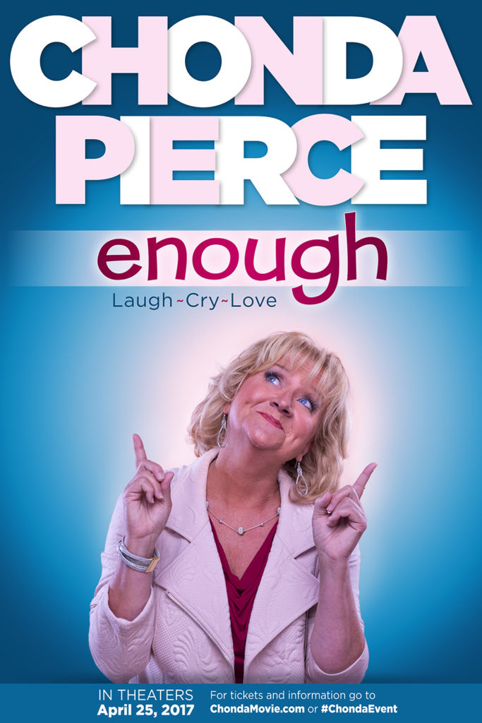 CHONDA PIERCE RETURNS TO THE BIG SCREEN WITH 'ENOUGH' APRIL 25 ONLY