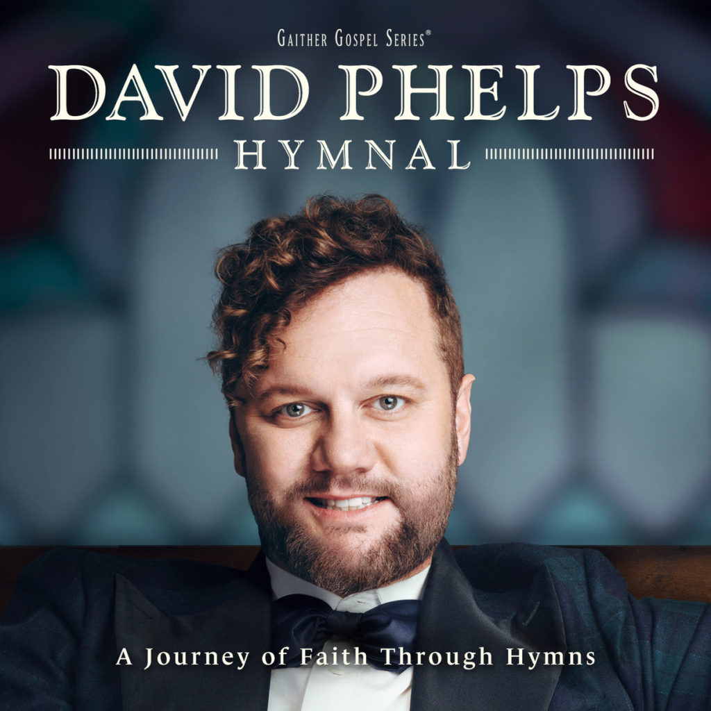 GRAMMY® Award-winning Tenor DAVID PHELPS Inspired by the HYMNAL for New Chart-topping Recording