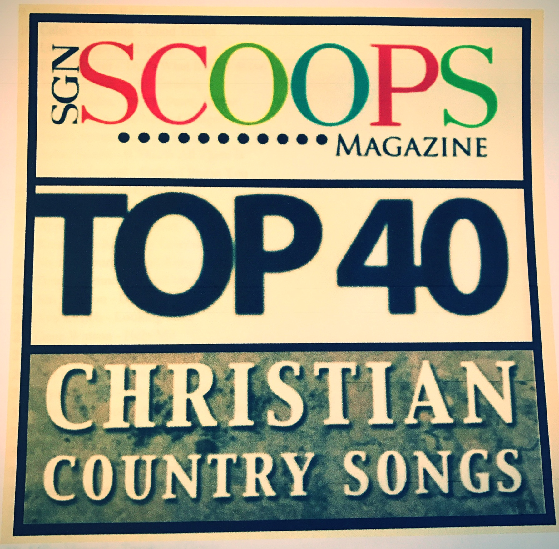 What Are The SGNScoops Top 40 Christian Country Songs For July