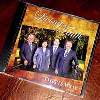 "Living Faith CD ""This is Why"""