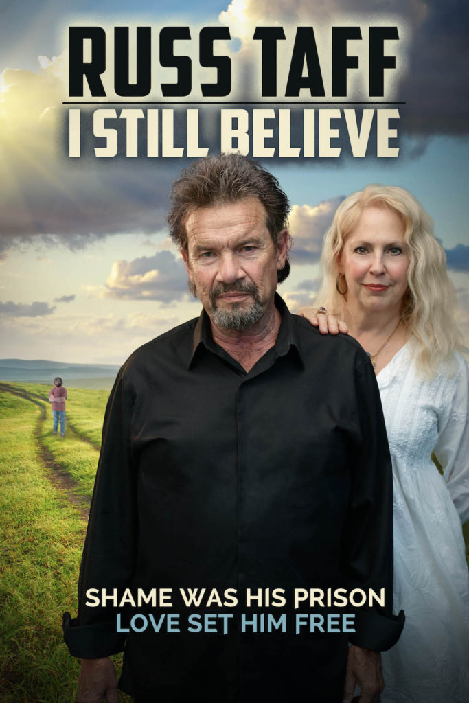 'RUSS TAFF: I STILL BELIEVE' TO CELEBRATE REDEMPTION  ON THE SILVER SCREEN THIS FALL