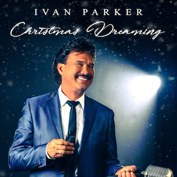IVAN PARKER IS CHRISTMAS DREAMING OCTOBER 5