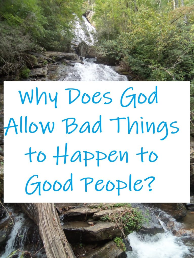 Cheryl Smith: Why does God allow bad things to happen to good people?