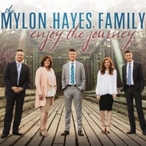 Mylon Hayes Family album Enjoy The Journey