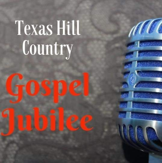 Texas Hill Country Gospel Jubilee