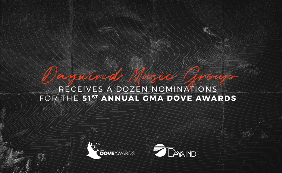 Daywind Music Group Celebrates a Dozen GMA Dove Award Nominations
