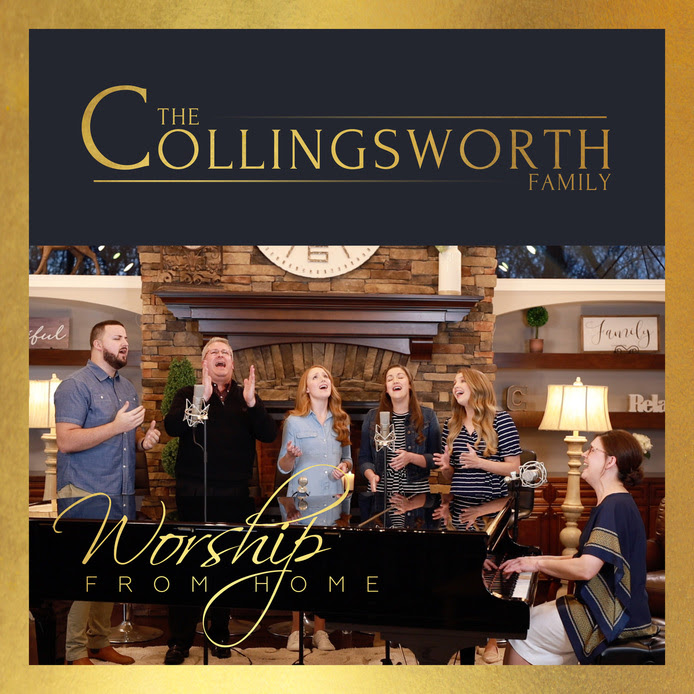 Worship From Home with The Collingsworth Family