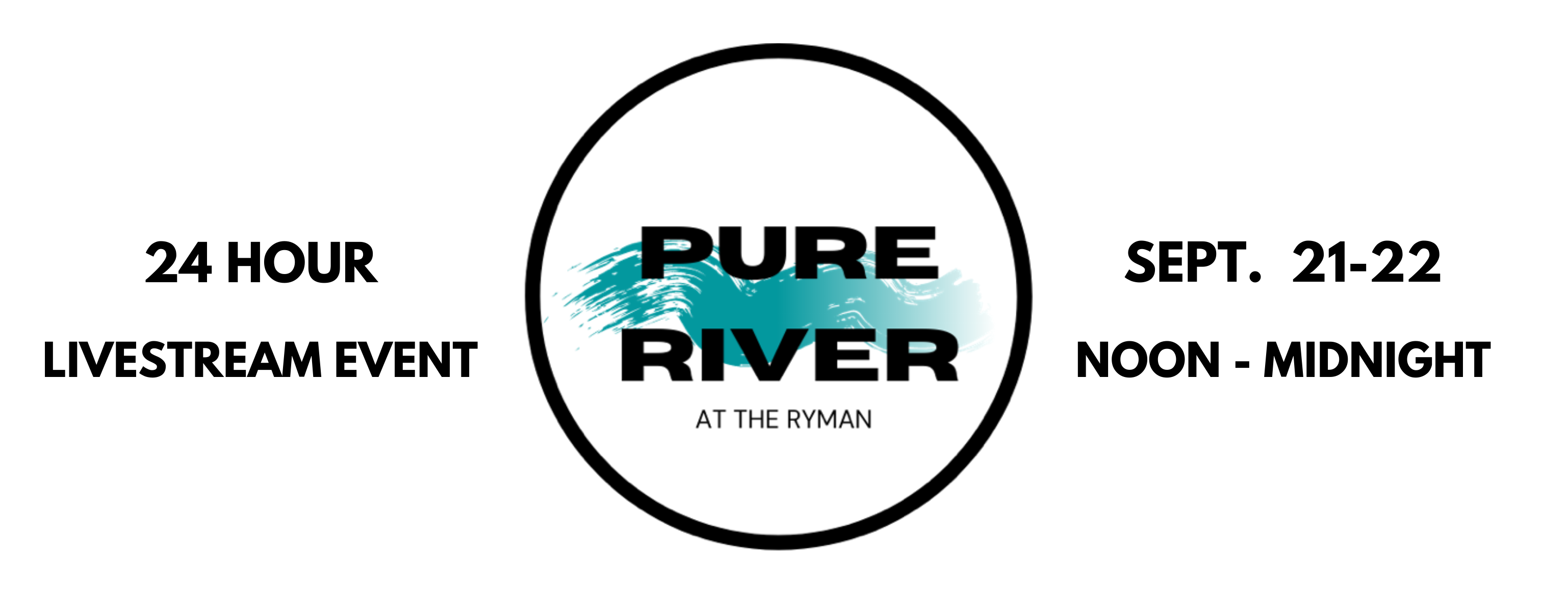 """Pure River at the Ryman"" September 21-22"