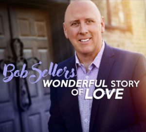 "Beyond the Song: Bob Sellers sings ""Wonderful Story of Love"""